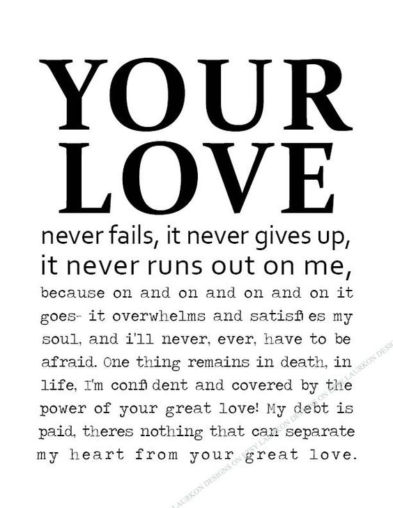 Your love never fails, Love never fails and Fails on Pinterest