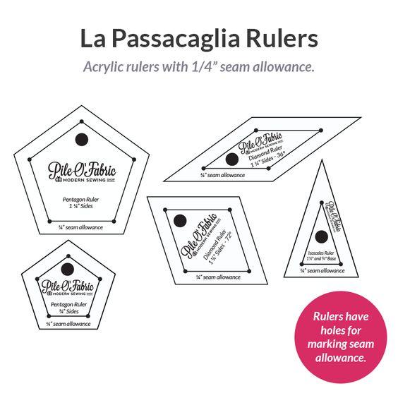 "La Passacaglia Rulers w/1/4"" Seam Allowance:"
