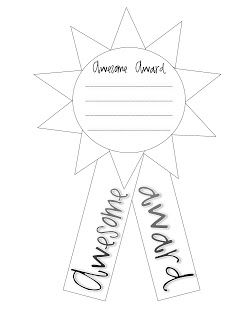 AWESOME AWARDS: Have the students draw names and make an