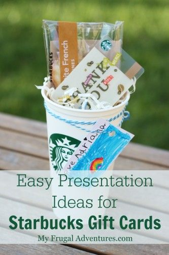 Starbucks Teacher Gifts And Presentation On Pinterest