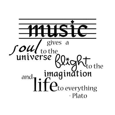 Music Quotes: Music Gives A Soul To The Universe