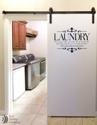 Laundry room barn door- would love to do something similar ...