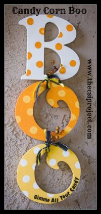 Halloween Candy Corn Boo Decor | Halloween | Pinterest ...