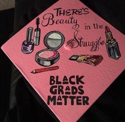 just like black lives, black grads still matter: