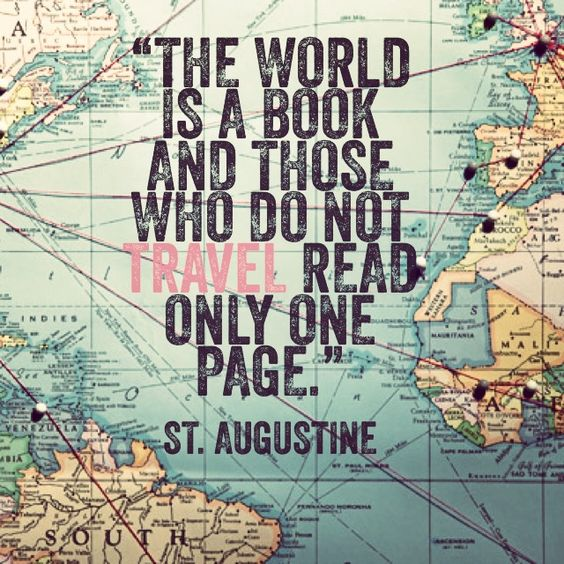 The world is a book... St. Augustine quote: