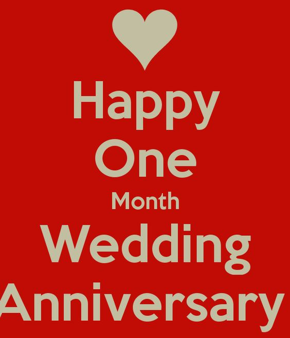 Happy One Month Wedding Anniversary  my guy  Pinterest