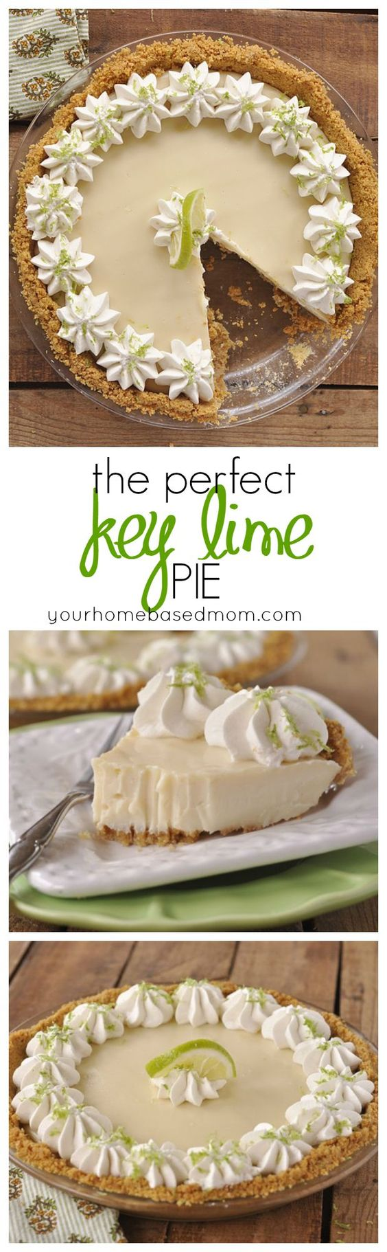 The PERFECT Key Lime Pie Dessert Recipe and Tutorial via Your Homebased Mom - No fooling! This truly is the PERFECT Key Lime Pie. I dare you to try it and prove me wrong!! Favorite EASY Pies Recipes - Brunch Dessert No-Bake + Bake Musts