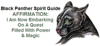 The Black Panther Spirit Guide's Affirmation