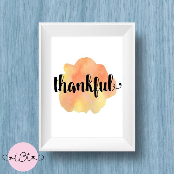 Day 1 Thankful Art, Watercolor Print 8.5x11 Free Printable!!  This can be used for used for Home Decor, Gallery Walls, Wall Art, DIY Wall Art, Cheap or Inexpensive Gifts, Nursery Wall Art, Nursery Decor, Wall Decor, or Office Decor.: