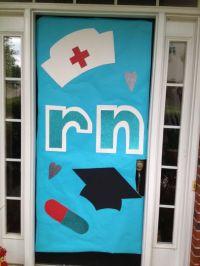 Door decorations nursing graduation | Nursing graduation ...