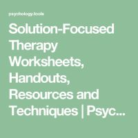 Solution-Focused Therapy Worksheets, Handouts, Resources ...