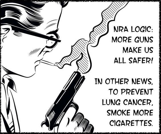 More guns make us safer? Do more cigarettes make us safer