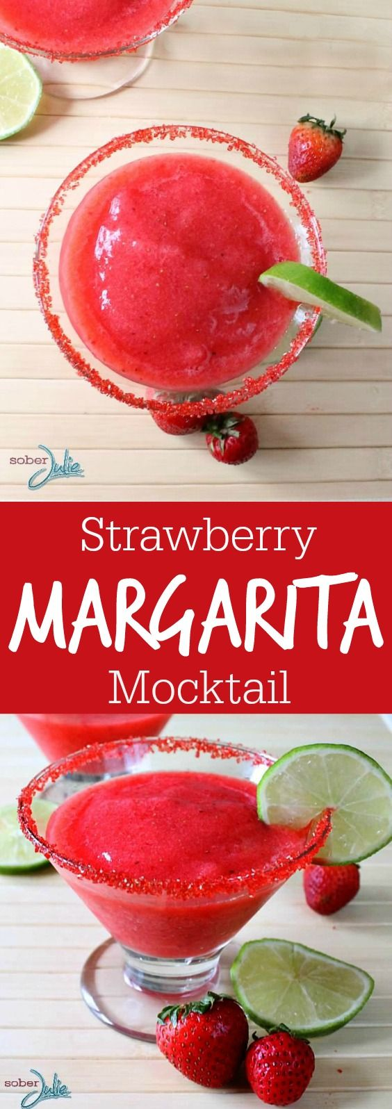 Strawberry Margarita Mocktails non alcoholic drink recipe via Sober Julie - The BEST Easy Non-Alcoholic Drinks Recipes - Creative Mocktails and Family Friendly, Alcohol-Free, Big Batch Party Beverages for a Crowd!