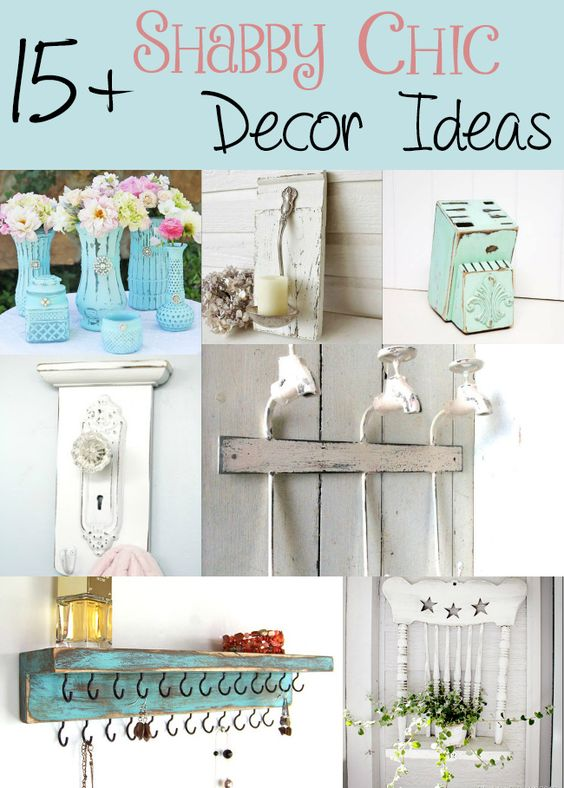 15 Shabby Chic Decor Ideas  Furniture Shabby chic and Style