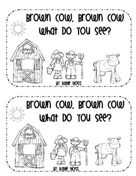 Farm Emergent Reader-Brown Cow, Brown Cow, What Do You See