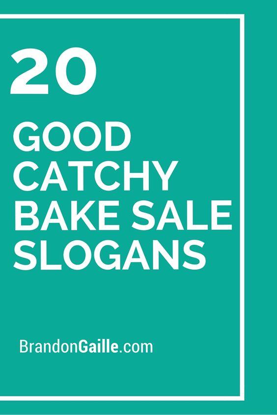 20 Good Catchy Bake Sale Slogans Bake Sale