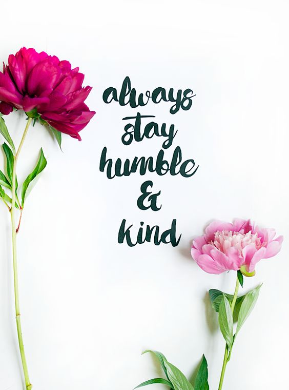 Always Stay Humble and Kind Free Printable: