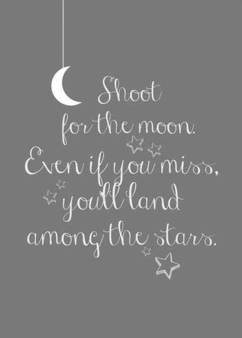 Shoot for the Moon - free Inspiration Quote Printables: