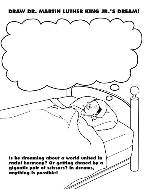 Draw Dr. Martin Luther King's Dream! In dreams, anything