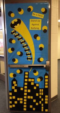 Be a Hero. Stand Up Against Bullying. Batman door ...