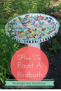 How to paint, Bird baths and Paint on Pinterest