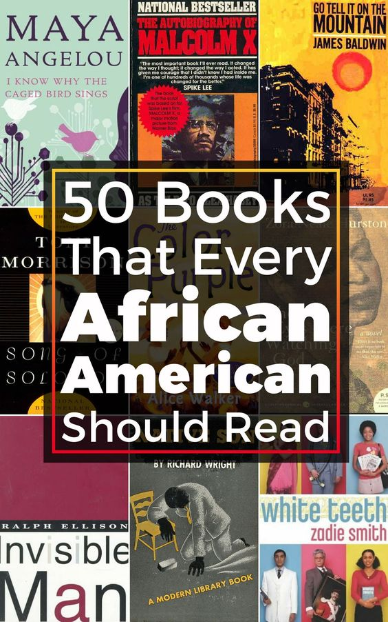 50 Books That Every African American Should Read | African ...