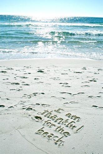 I am thankful for the beach written in the sand