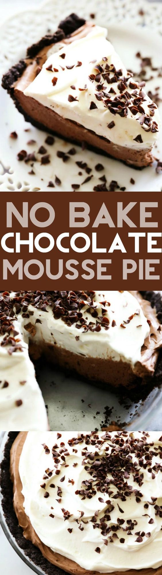 "No Bake Chocolate Mousse Pie Easy Dessert Recipe via Chef in Training ""... A delicious silky smooth chocolate mousse filling with a Oreo cookie crust and topped with sweetened whipped cream. This is truly a magnificent pie!"" Favorite EASY Pies Recipes - Brunch Dessert No-Bake + Bake Musts"