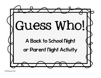 The guess who, Back to school night and Activities on