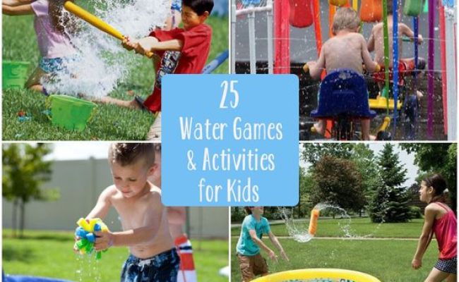 25 Water Games And Activities For Kids Kids Education