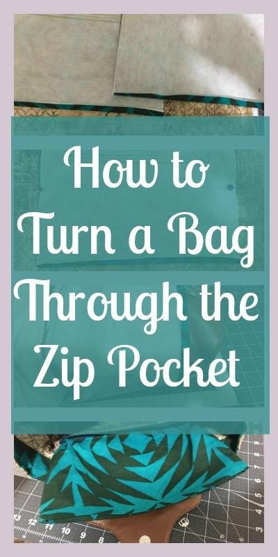 How to Turn a Bag Through the Zip Pocket