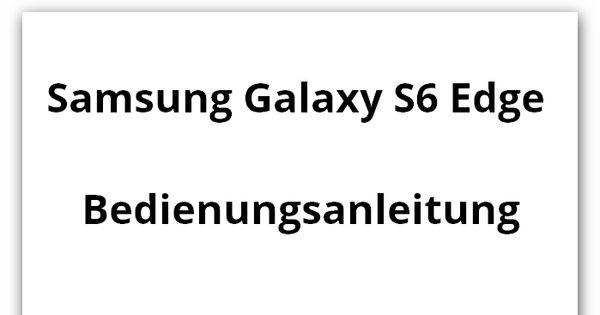 Samsung Galaxy S6 Edge Bedienungsanleitung und Hilfe