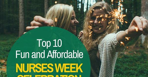 Top 10 Fun And Affordable Nurses Week Celebration Ideas Nursebuff Nursesweek Ideas Nursing