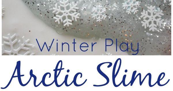 Arctic Slime Winter Sensory Play Polar Bears Sensory