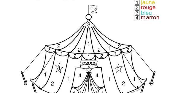 COLORIAGE MAGIQUE pour les plus petits : un chapiteau
