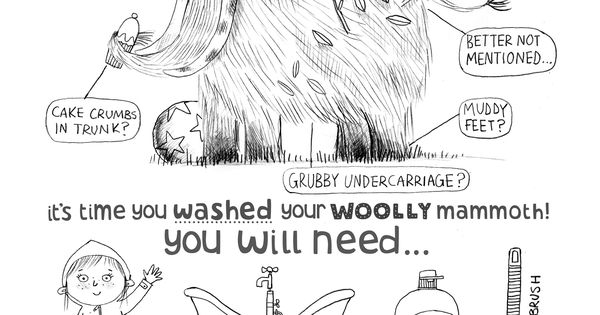 Get scrubbing! From the book HOW TO WASH A WOOLLY MAMMOTH