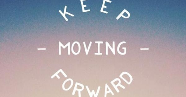 Iphone 7 Stuck On Wallpaper Keep Moving Forward Tap To See More Inspiring Amp Wonderful