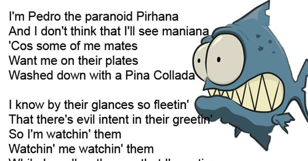 Pedro The Paranoid Piranha Pedro The Paranoid Pirhana