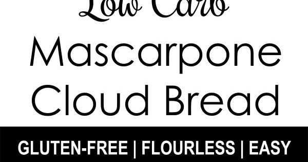 4-Ingredient Mascarpone Cloud Bread (Low Carb, Gluten-free