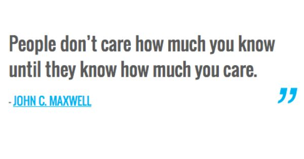 People Don't Care How Much You Know Until They Know How