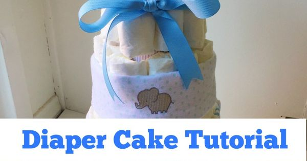 Elephant Diaper Cake Tutorial  How to make an easy and