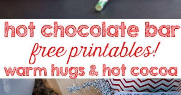 Hot Chocolate Bar With Free Warm Hug Printables Hot