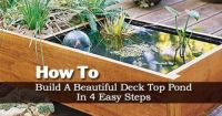 How To Build An Deck Top Pond In 4 Easy Steps | Decking ...