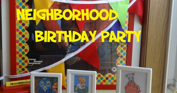 Mr Rogers Neighborhood Birthday Party Also Good Ideas For