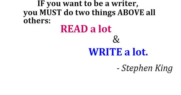 If you want to be a good writer, you MUST do two things