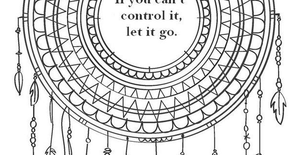 If you can't control it, let it go. Color your way to your