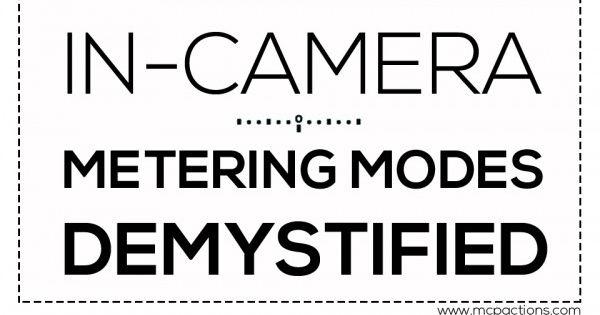 metering 600x362 In Camera Metering Modes Demystified