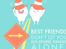 Best friends don't let you do stupid things | Bulbble Inc ...