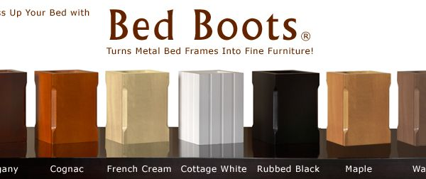 Bed Boots Bed Frame Leg Covers Home Goods Pinterest