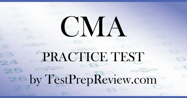 Free CMA Practice Test Questions by TestPrepReview Be